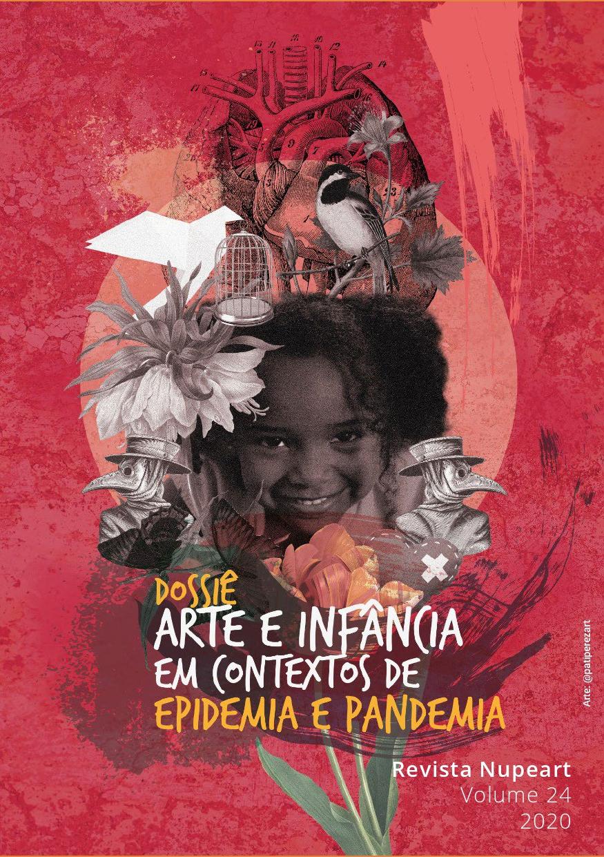 Visualizar v. 24 (2020): Arte e Infância em Contextos de Epidemia e Pandemia